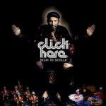Dj Click album cover Delhi to Sevilla