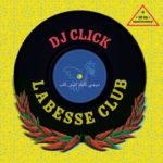 Dj Click album sleeve Labesse Club