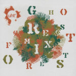 "Album sleeve UHT ""Ghost Forest"" remix"